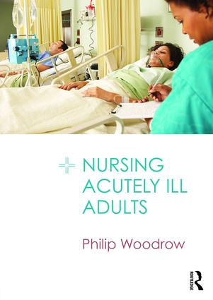 Nursing Acutely Ill Adults book cover