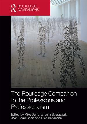 The Routledge Companion to the Professions and Professionalism: 1st Edition (Hardback) book cover