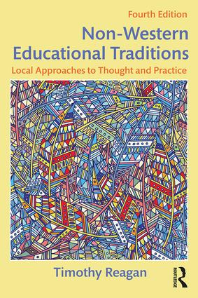 Non-Western Educational Traditions: Local Approaches to Thought and Practice, 4th Edition (Paperback) book cover