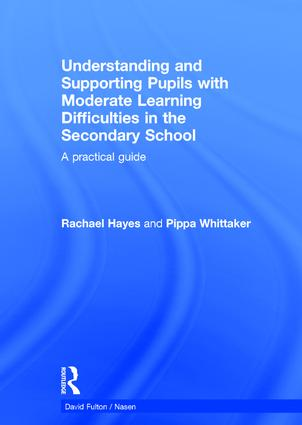 Understanding and Supporting Pupils with Moderate Learning Difficulties in the Secondary School: A practical guide book cover