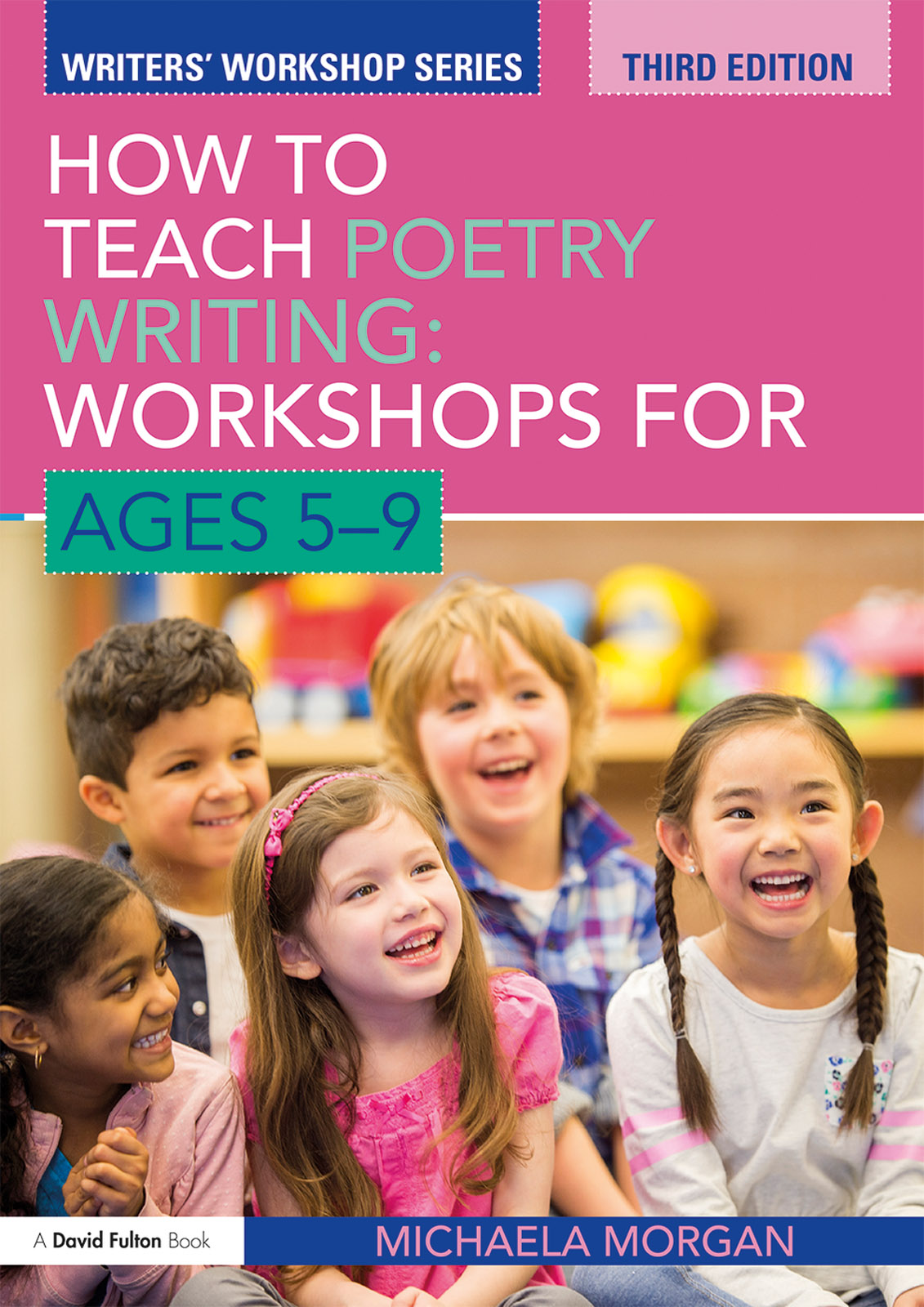 How to Teach Poetry Writing: Workshops for Ages 5-9: 3rd Edition (Paperback) book cover