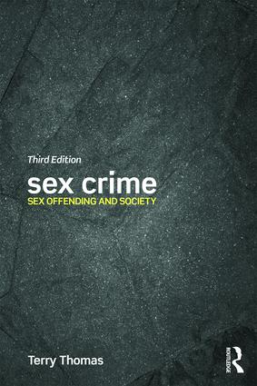 Sex Crime: Sex offending and society, 3rd Edition (Paperback) book cover