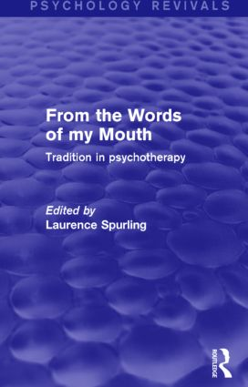 From the Words of my Mouth: Tradition in Psychotherapy, 1st Edition (Paperback) book cover