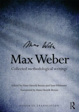 Max Weber: Collected Methodological Writings, 1st Edition (Paperback) book cover