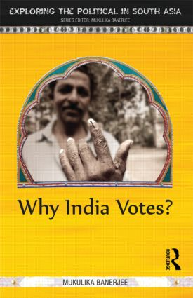 Why India Votes?: 1st Edition (Paperback) book cover