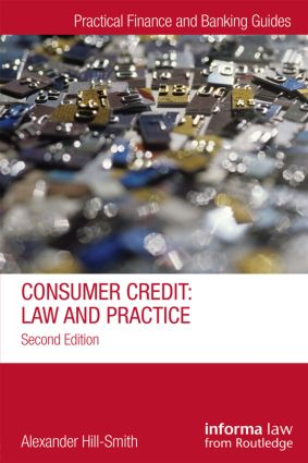 Consumer Credit: Law and Practice, 2nd Edition (Hardback) book cover