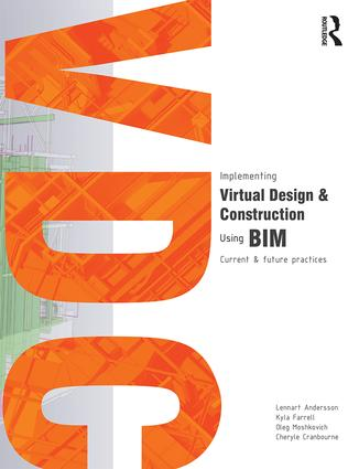 Implementing Virtual Design and Construction using BIM: Current and future practices book cover