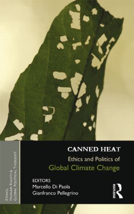Canned Heat: Ethics and Politics of Global Climate Change book cover