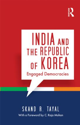 India and the Republic of Korea: Engaged Democracies book cover
