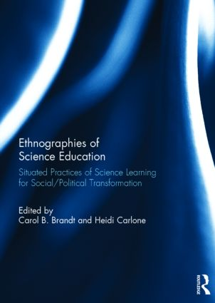 Ethnographies of Science Education: Situated Practices of Science Learning for Social/Political Transformation, 1st Edition (Paperback) book cover