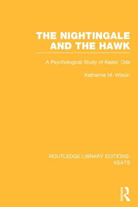 The Nightingale and the Hawk: A Psychological Study of Keats' Ode book cover