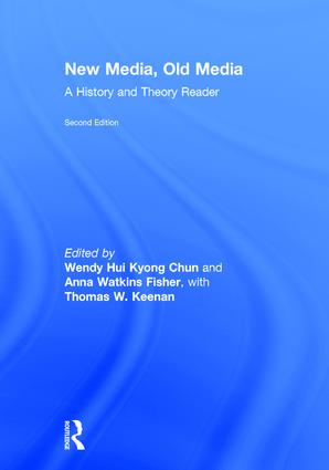 New Media, Old Media: A History and Theory Reader, 2nd Edition (Hardback) book cover