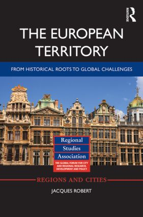 The European Territory: From Historical Roots to Global Challenges, 1st Edition (Paperback) book cover