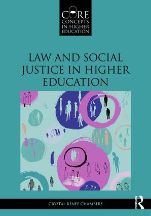 Law and Social Justice in Higher Education: 1st Edition (Paperback) book cover