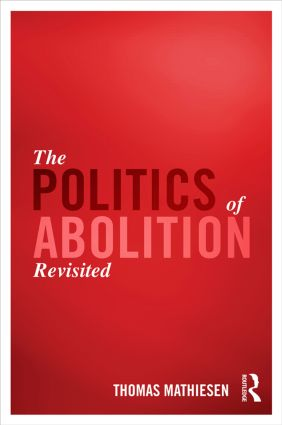 The Politics of Abolition Revisited (Hardback) book cover