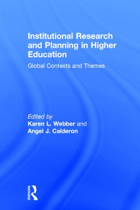 Institutional Research and Planning in Higher Education: Global Contexts and Themes, 1st Edition (Paperback) book cover