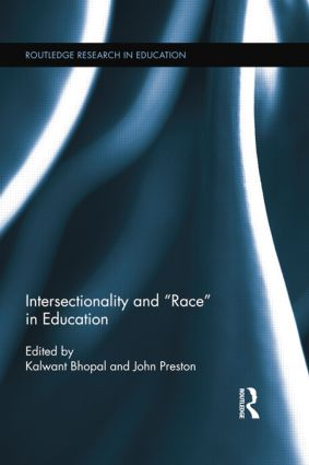 Intersectionality and Race in Education: 1st Edition (Paperback) book cover
