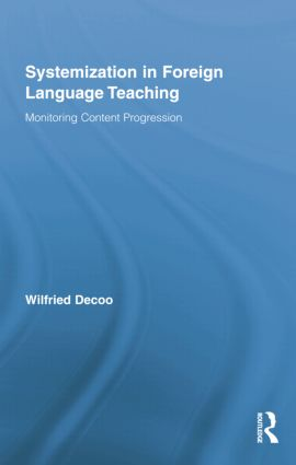 Systemization in Foreign Language Teaching: Monitoring Content Progression, 1st Edition (Paperback) book cover