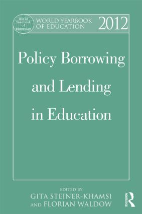 World Yearbook of Education 2012: Policy Borrowing and Lending in Education, 1st Edition (Paperback) book cover