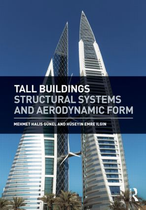 Tall Buildings: Structural Systems and Aerodynamic Form, 1st Edition (Hardback) book cover