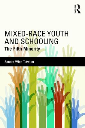 Mixed-Race Youth and Schooling: The Fifth Minority, 1st Edition (Paperback) book cover