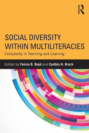 Social Diversity within Multiliteracies: Complexity in Teaching and Learning, 1st Edition (Paperback) book cover