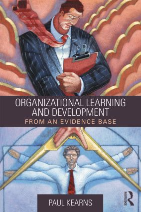 Organizational Learning and Development: From an Evidence Base, 1st Edition (Paperback) book cover