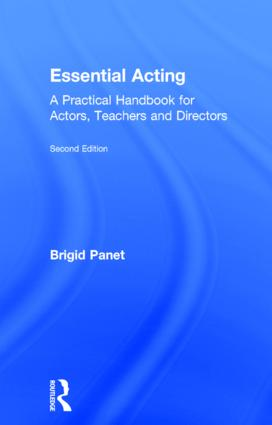 Essential Acting: A Practical Handbook for Actors, Teachers and Directors, 2nd Edition (Hardback) book cover