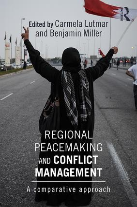 Regional Peacemaking and Conflict Management: A Comparative Approach (Paperback) book cover