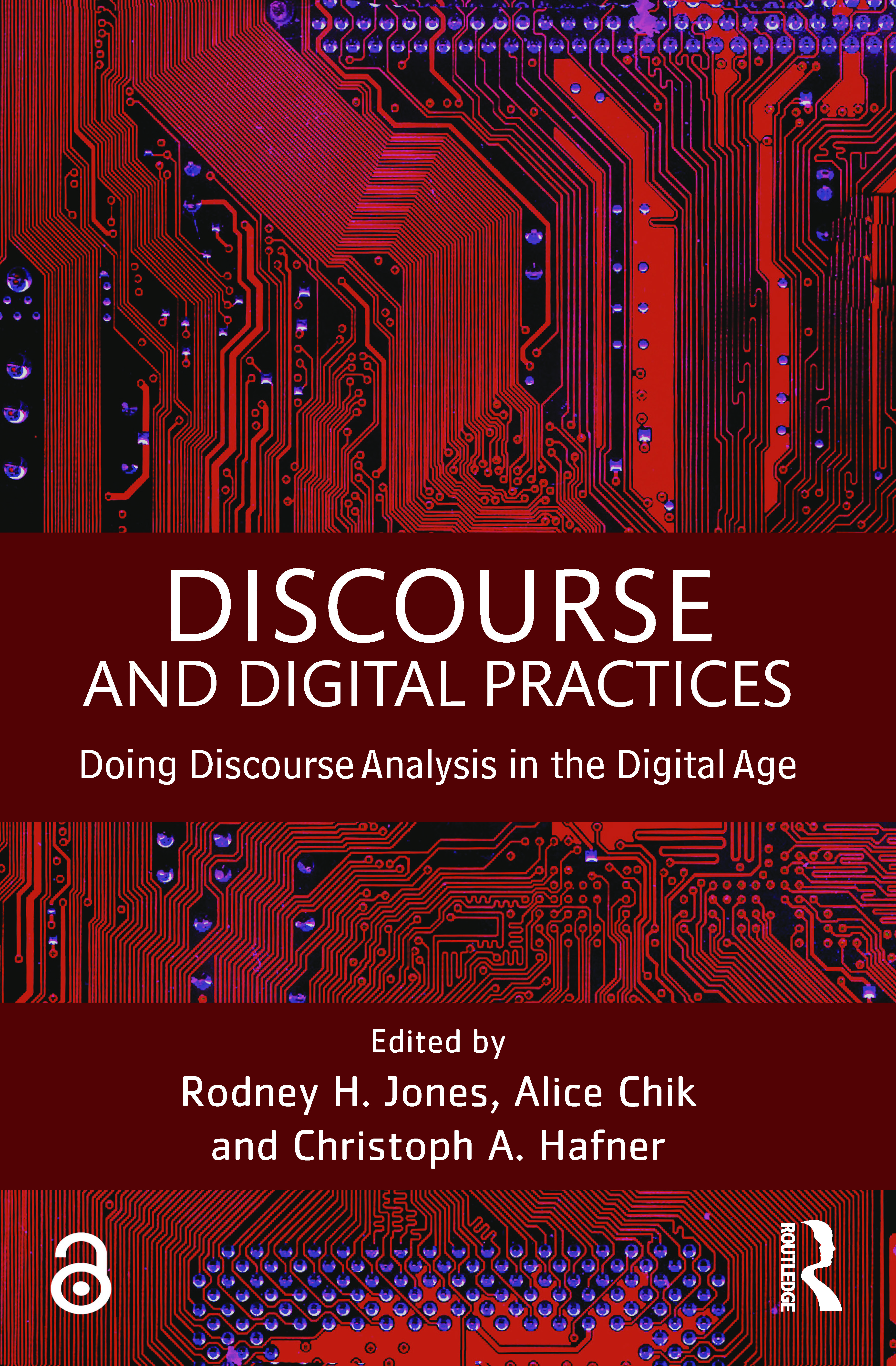 Discourse and Digital Practices: Doing discourse analysis in the digital age, 1st Edition (Paperback) book cover