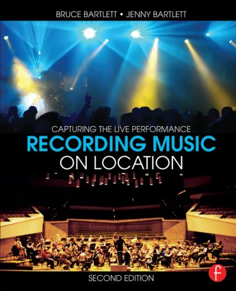 Recording Music on Location: Capturing the Live Performance book cover