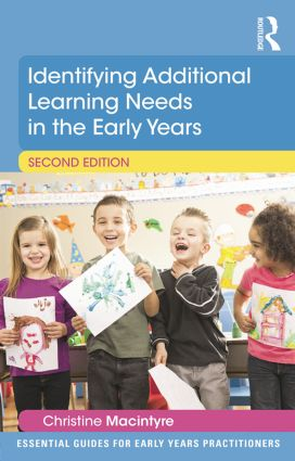Identifying Additional Learning Needs in the Early Years: 2nd Edition (Paperback) book cover