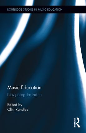 Music Education: Navigating the Future book cover