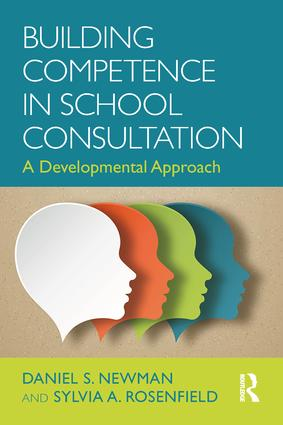 Building Competence in School Consultation: A Developmental Approach (Paperback) book cover