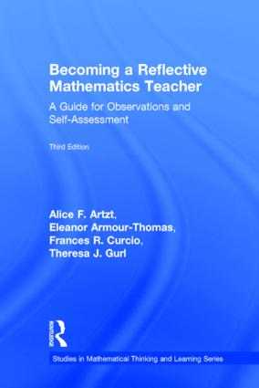 Becoming a Reflective Mathematics Teacher: A Guide for Observations and Self-Assessment, 3rd Edition (Hardback) book cover