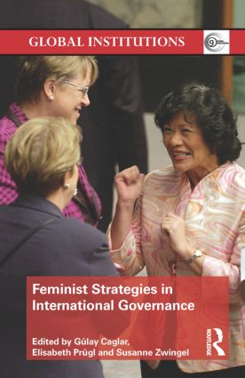 Feminist Strategies in International Governance: 1st Edition (e-Book) book cover