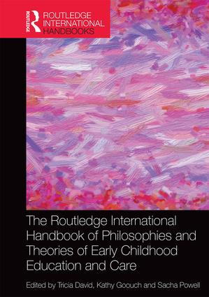 The Routledge International Handbook of Philosophies and Theories of Early Childhood Education and Care book cover