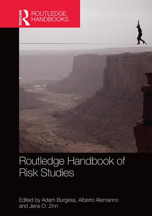 Routledge Handbook of Risk Studies: 1st Edition (Hardback) book cover