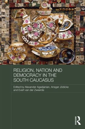 Religion, Nation and Democracy in the South Caucasus (Hardback) book cover