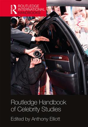Routledge Handbook of Celebrity Studies: 1st Edition (Hardback) book cover