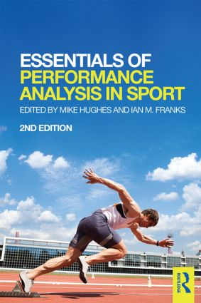 Essentials of Performance Analysis in Sport: second edition book cover