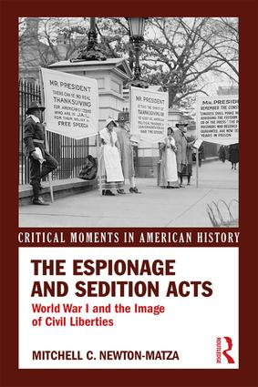 The Espionage and Sedition Acts: World War I and the Image of Civil Liberties book cover