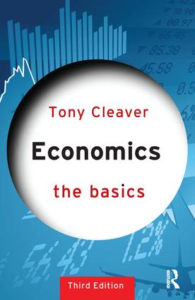 Economics: The Basics: 3rd Edition (Paperback) book cover