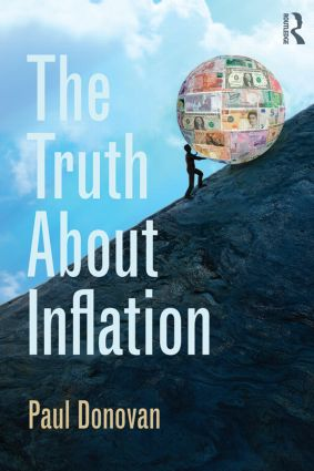 The Truth About Inflation: 1st Edition (Hardback) book cover