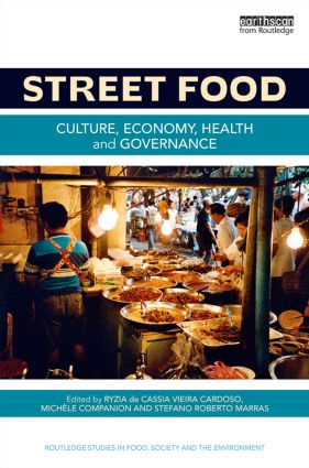 Street Food: Culture, economy, health and governance (Hardback) book cover