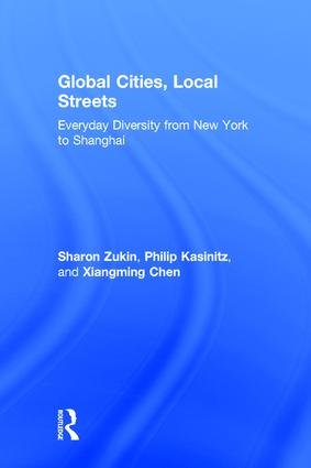 Global Cities, Local Streets: Everyday Diversity from New York to Shanghai, 1st Edition (Hardback) book cover