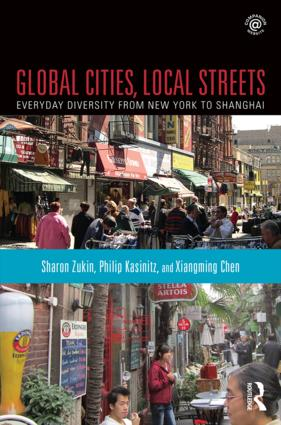 Global Cities, Local Streets: Everyday Diversity from New York to Shanghai (Paperback) book cover
