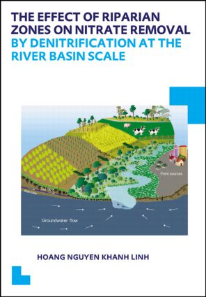The Effect of Riparian Zones on Nitrate Removal by Denitrification at the River Basin Scale: 1st Edition (Paperback) book cover
