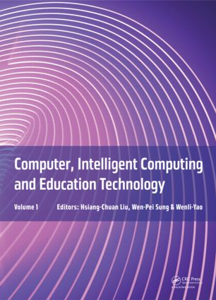 Computer, Intelligent Computing and Education Technology: 1st Edition (Hardback) book cover