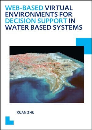 Web-based Virtual Environments for Decision Support in Water Based Systems: 1st Edition (Paperback) book cover